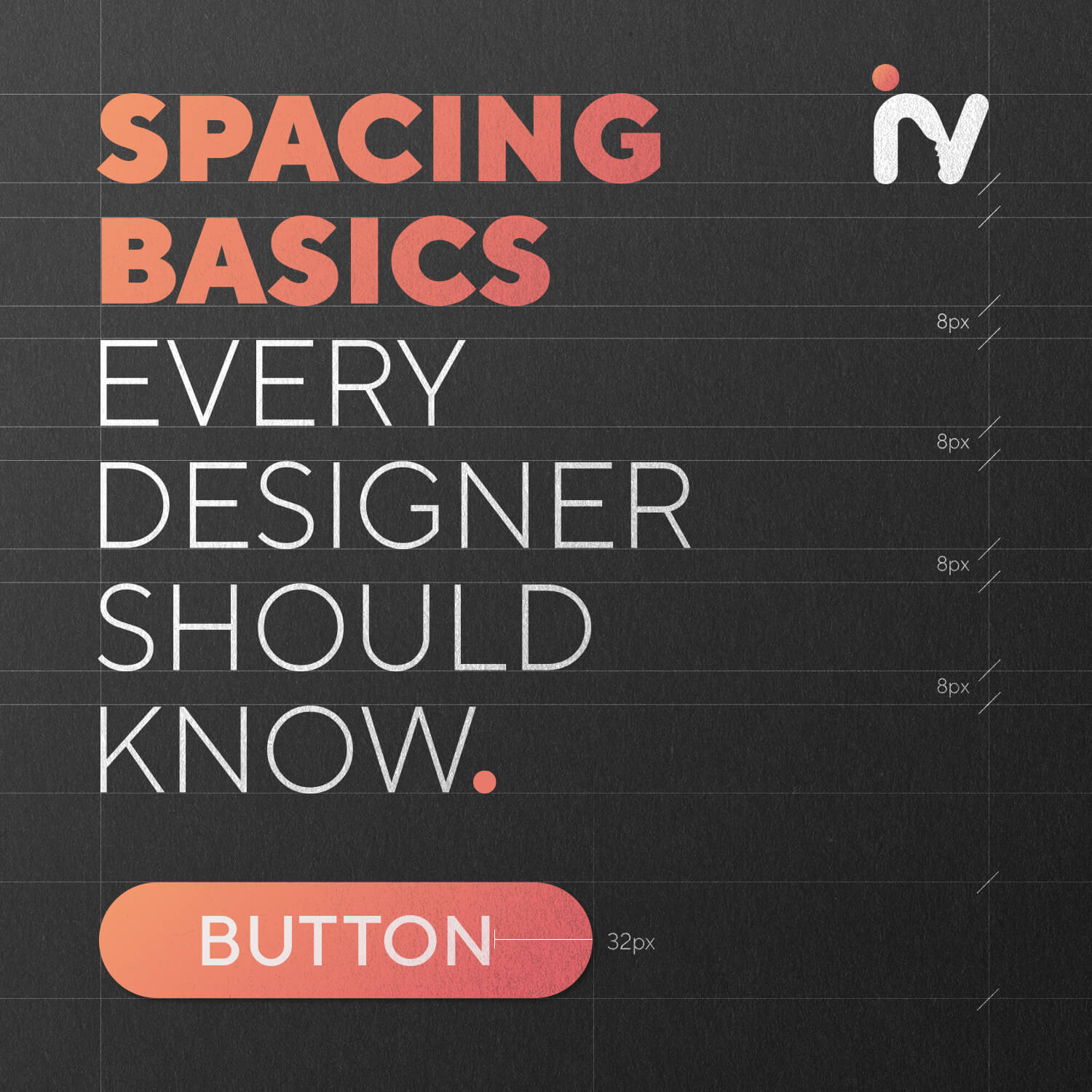 spacing basics every designer should know