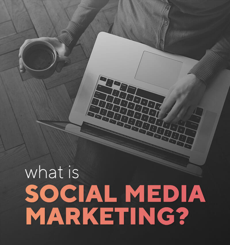 What is Social Media Marketing: Step-by-step guide 2020